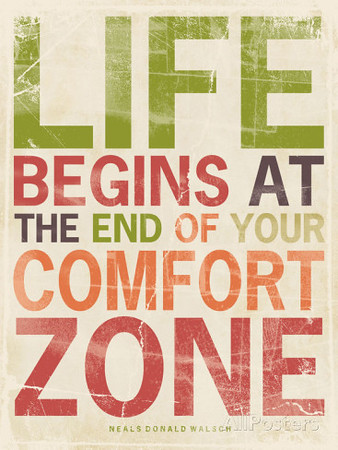 Life begins at the end of your comfort zone.jpg