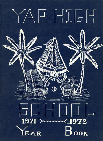 Yap High School Yearbook 1971-1972