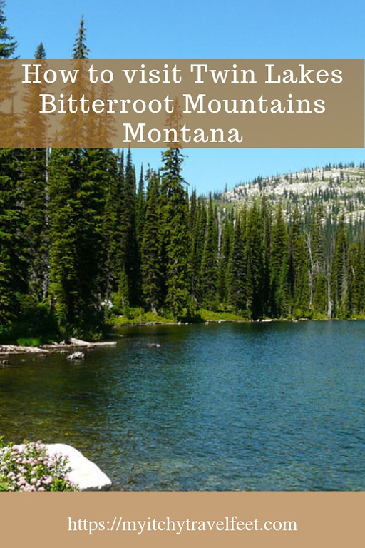 How to visit Twin Lakes, Bitterroot Mountains, Montana