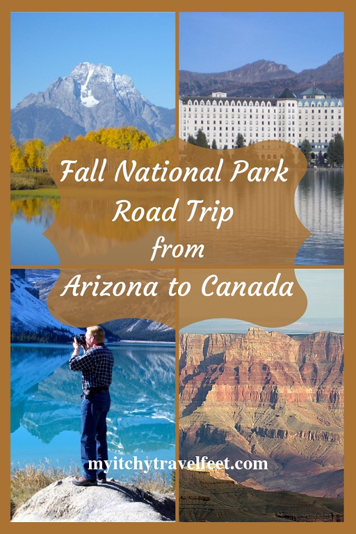 Fall National Park Road Trip from Arizona to Canada.