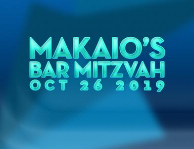 Makaio's Bar Mitzvah