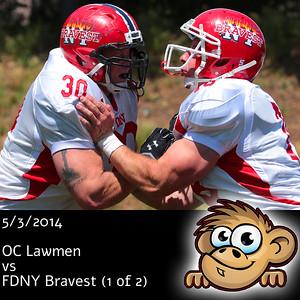 2014-05-03 OC Lawmen vs FDNY Bravest (1 of 2)
