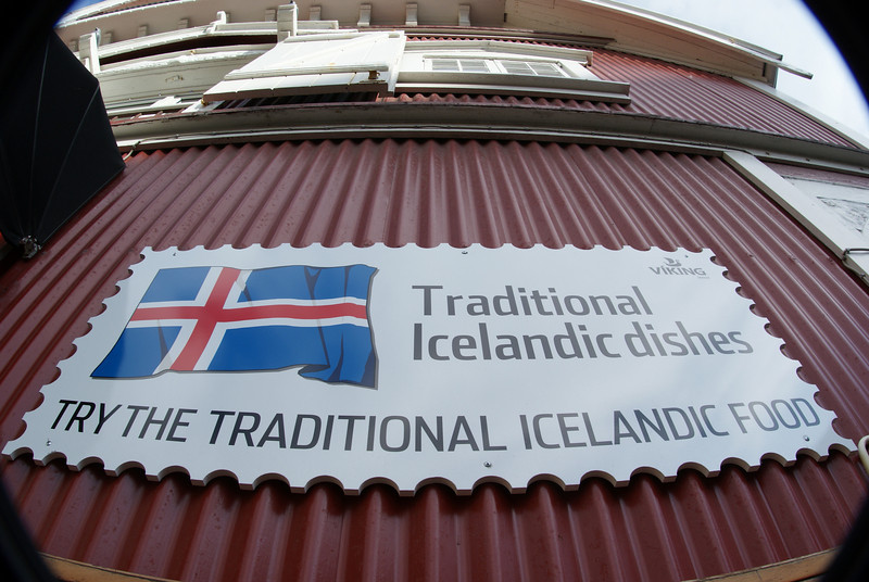 This was an ad, not a restaurant.  After four days, I never learned what traditional Icelandic food was.  Fish?