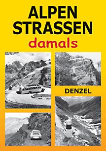 Alpenstrassen damals