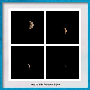 May 26, 2021 Total Lunar Eclipse