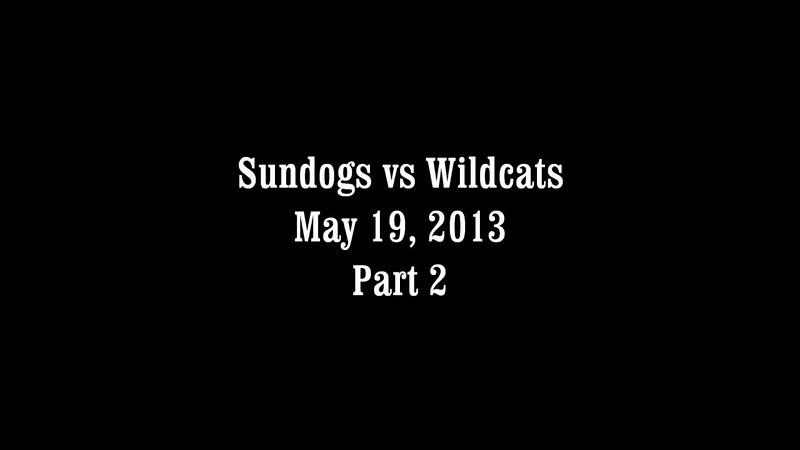 Sundogs vs Wildcats Part 2