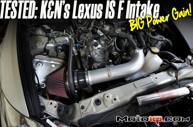 Lexus IS-F K&N Typhoon air intake dyno test