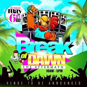 BREAK OF DAWN BREAKFAST PARTY SPRING 2018 EDITION