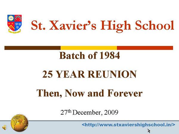 St. Xavier's High School - Batch of 1984 25 YEAR REUNION  27th December, 2009