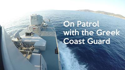 On Patrol with the Greek Coast Guard - July 26, 2018
