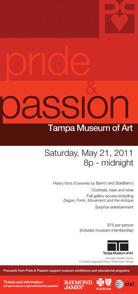 2011 - Tampa Museum of Art ~ Pride & Passion