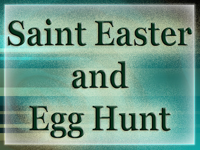 Easter and Egg Hunt