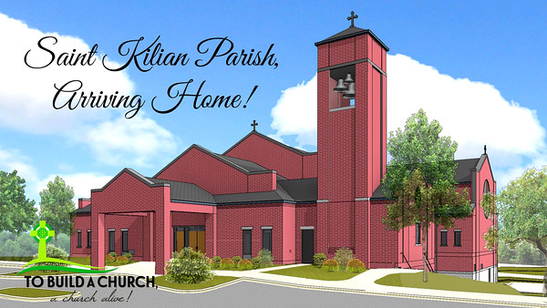 Saint  Kilian Parish Arriving Home- New Church
