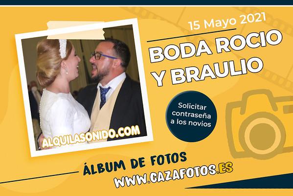BODA ROCIO Y BRAULIO - 15 MAYO 2021