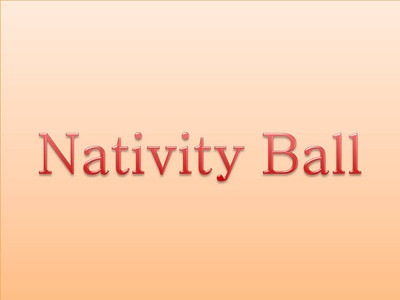Nativity Ball