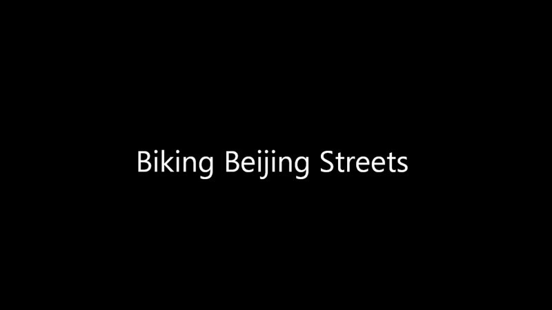 Riding Beijing Streets