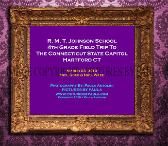 R. M. T. Johnson School 4th Grade Field Trip To The Connecticut State Capitol Hartford CT ~ 3-23-10