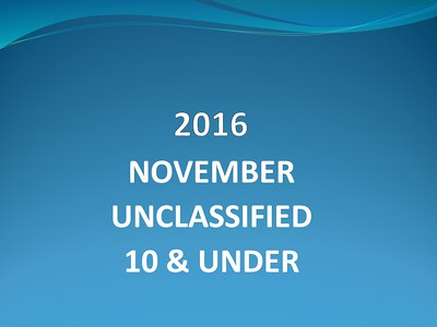 2016 November Unclassified - 10 & Under