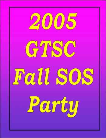 2005 GTSC Fall SOS Party