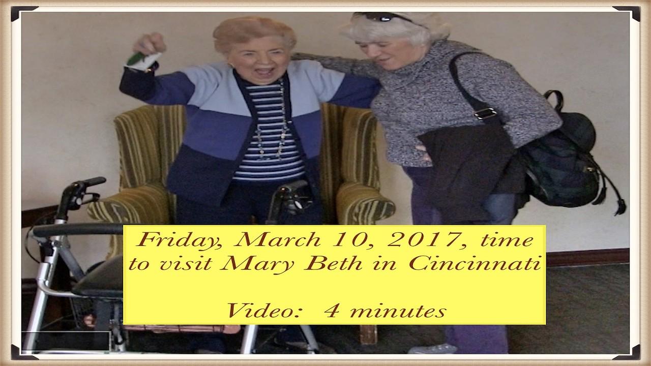 Video: 4 mins~~Mary Beth~~3-10-17