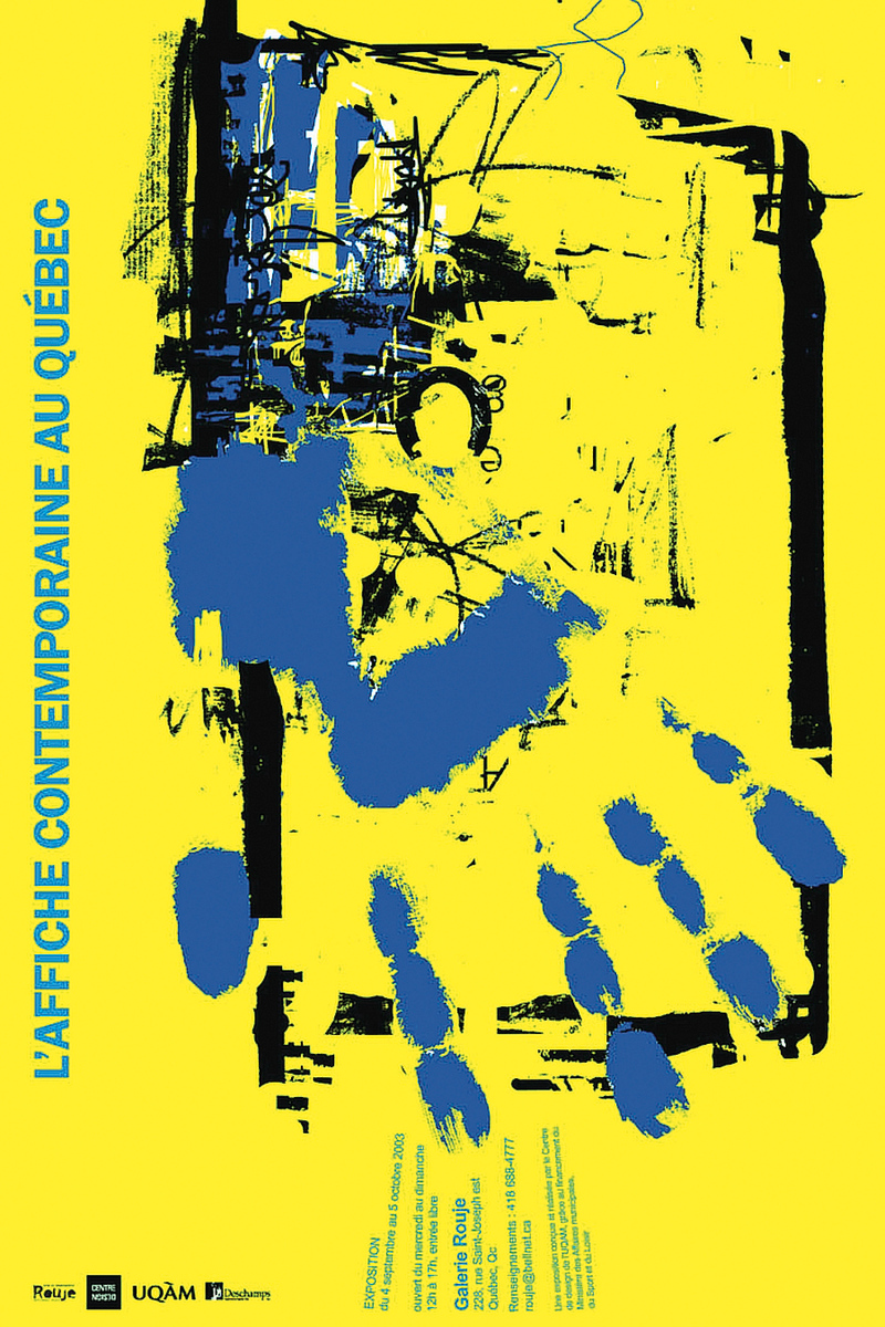2003 - Exposition - L'affiche contemporaine au Québec Exposition itinérante ©Nathalie Ciccocioppo