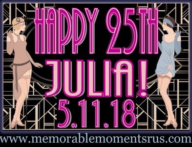 Julia's Surprise 25th