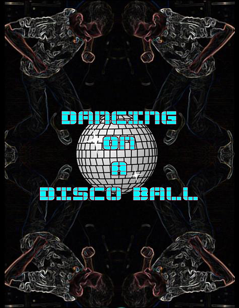 Chuck Pfoutz Presents: Dancing On A Disco Ball 2011