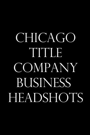 Chicago Title Headshots