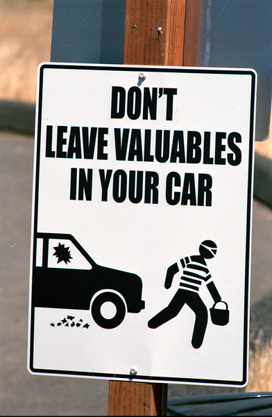Don't Leave Valuables in your Car