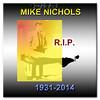 MIKE NICHOLS RIP