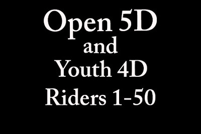 Open 5D and Youth 4D 'Riders 1-50'