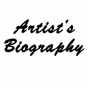 Artist's Biography