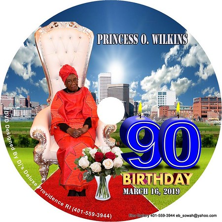 Princess O. Wilkins 90th Birthday Celebration  Providence R.I.  March 16, 2019