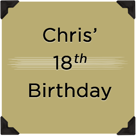 Chris' 18th Birthday Party