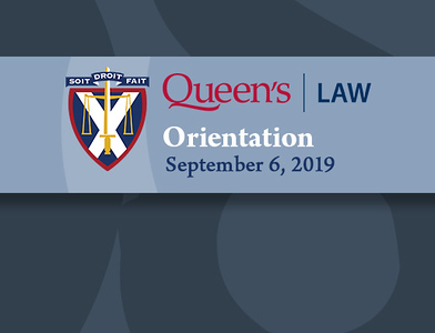 Queen's Law 2019 Orientation