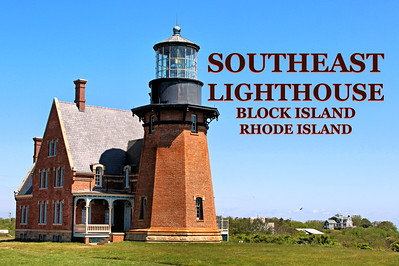 Southeast Lighthouse, Block Island, Rhode Island