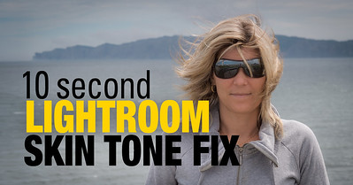 Lightroom Tutorials - 10 Second Lightroom Skin Tone Fix