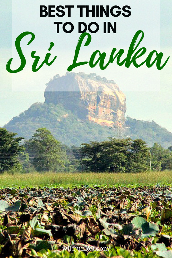 15 Fun Things to Do in Sri Lanka -- WildJunket Adventure Travel Blog