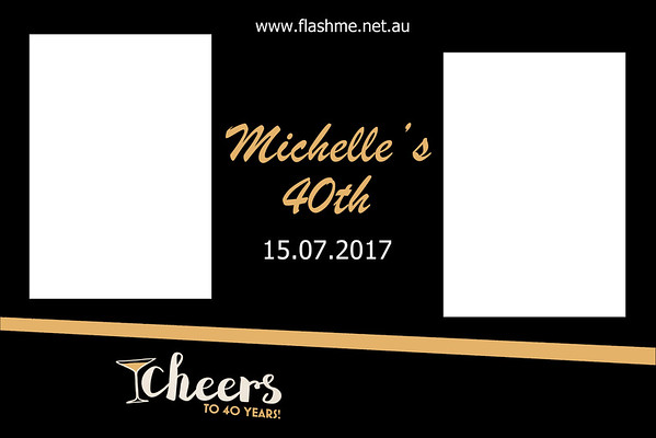 Michelle's 40th - 15 July 2017