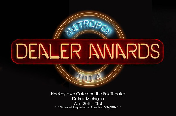 2014 MetroPCS Dealer Awards