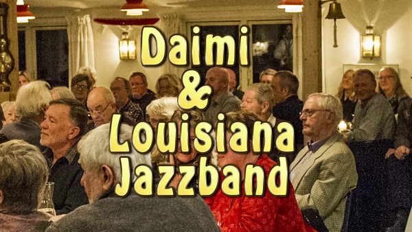 Daimi & Louisiana Jazzband - Video