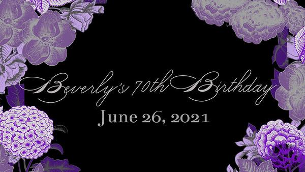 Beverly's 70th Birthday 6.26.21
