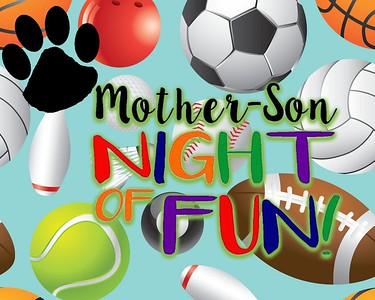 Wellington elementary Mother Son Night of Fun