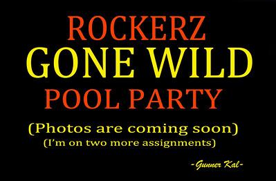Rockerz Gone Wild Pool Party