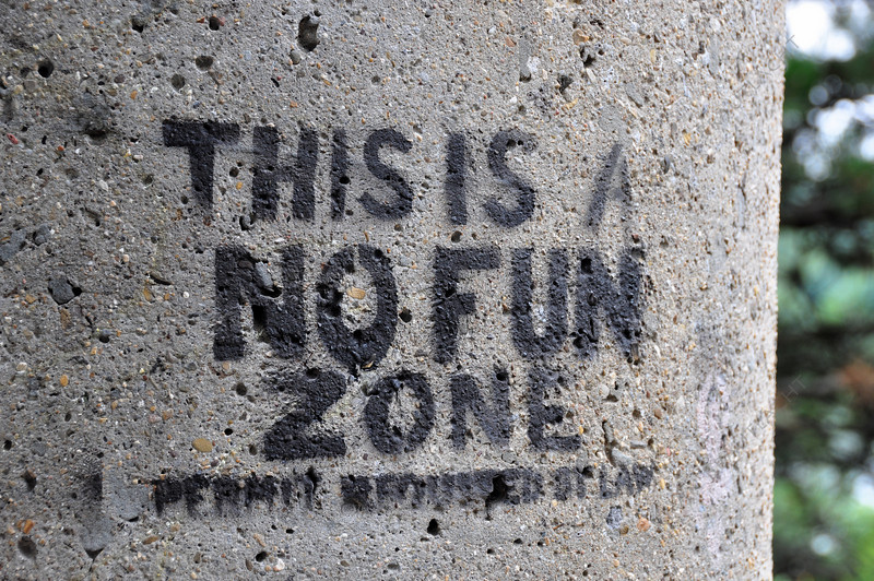 No Fun Zone