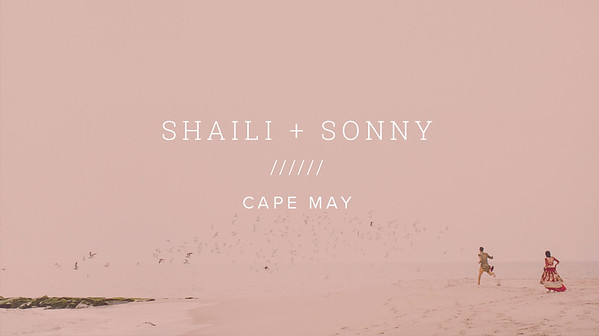 SHAILI + SONNY ////// CAPE MAY