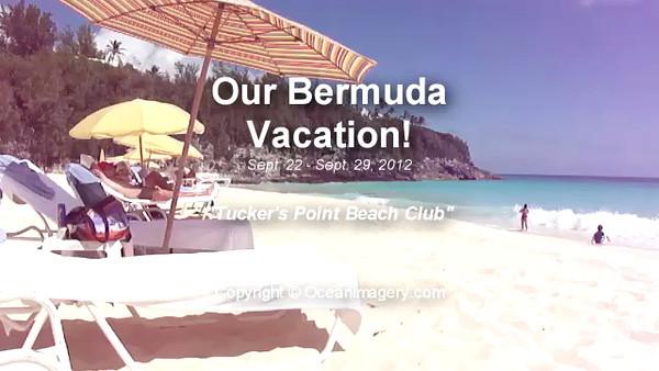 20120930 Bermuda, HS - Our Bermuda Vacation