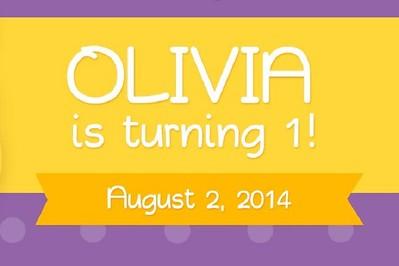 Olivia is Turning 1 8/2/14