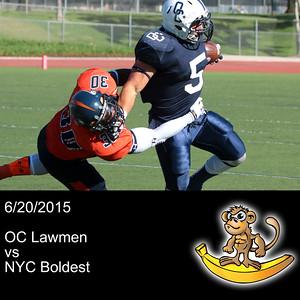 2015-06-20 OC Lawmen vs NYC Boldest