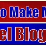 How To Make Money Travel Blogging